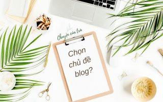 chọn chủ đề blog e